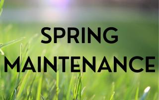 Spring Maintenance